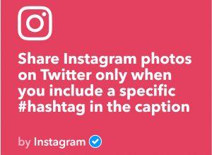 IFTTT Instagram zu Twitter mit Hashtag